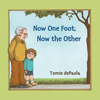 Now one foot now the other beanstack parent recommended kids books